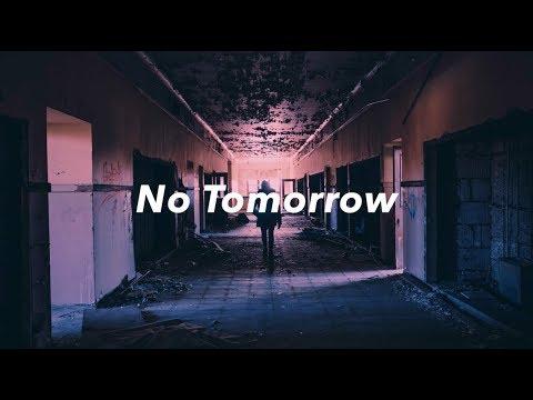 No Tomorrow - Letch x Bech (Lyric Video)
