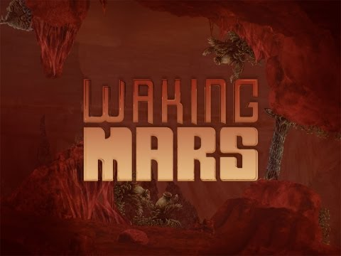 Official Waking Mars Launch Trailer