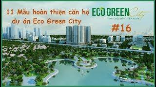 11 Mẫu hoàn thiện căn hộ dự án Eco Green City
