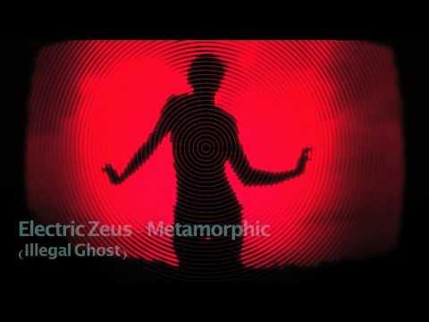 Electric Zeus  -  Metamorphic (Original mix)