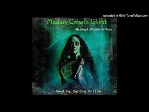 Madam Crowls Ghost by Joseph Sheridan Le Fanu