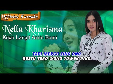 Koyo Langit Ambi Bumi ~ Nella Kharisma   |   Official Karaoke _ Music Tanpa Vokal