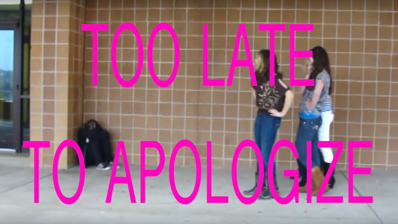 Too Late To Apologize  Radicalkevin Productions