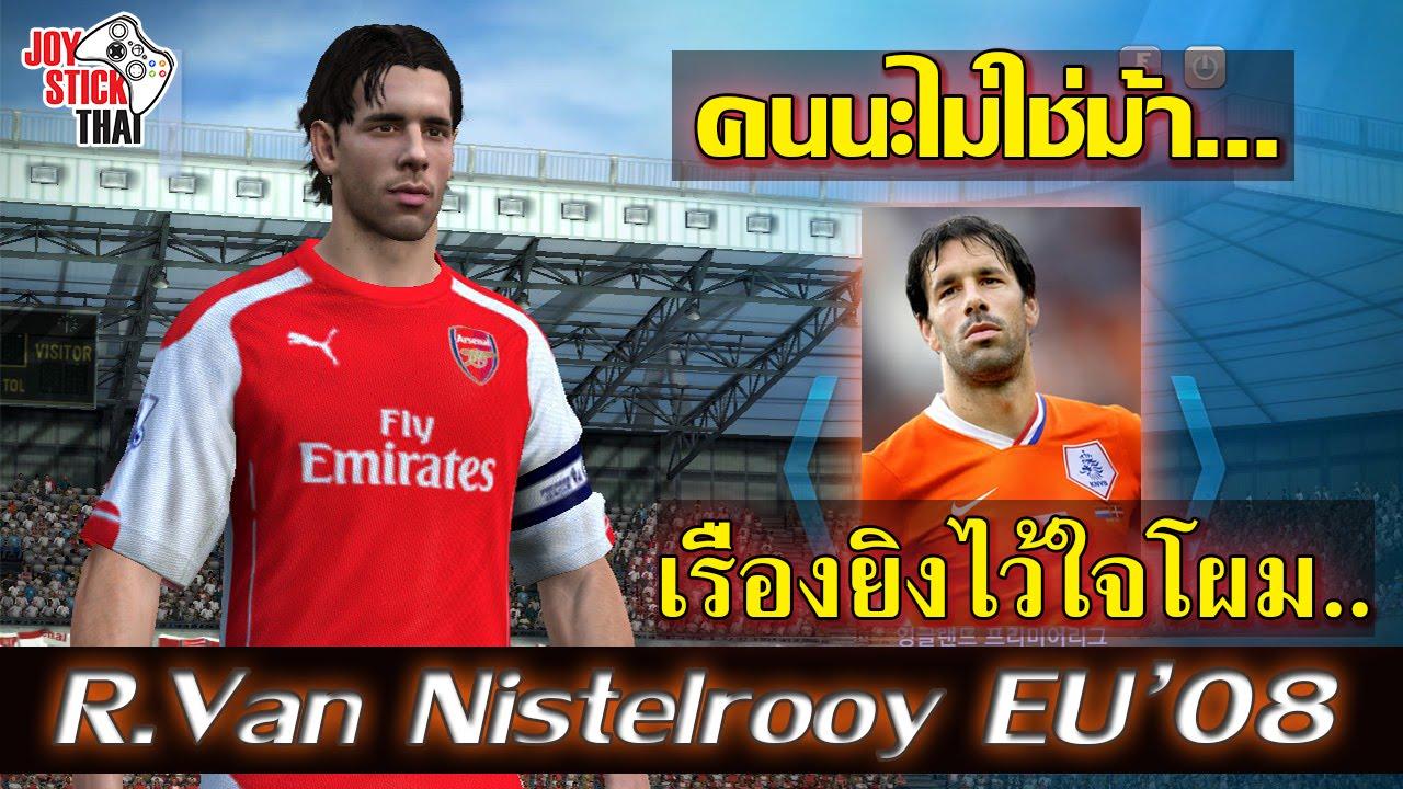 Review R.Van Nistelrooy 08' EU theo phong cách người Thái