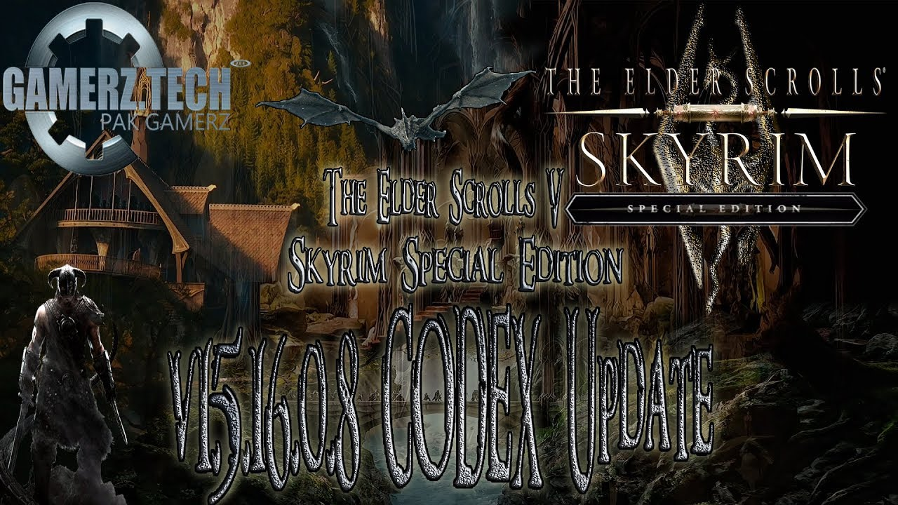Skyrim Special Edition updated the latest version v1 5 16 0 8 & SKSE build  2 0 5