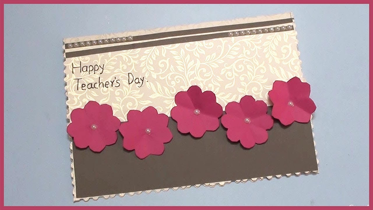Handmade Greeting Card Ideas For Teachers Day Youtube