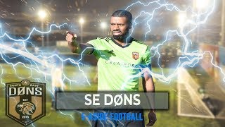 SE DONS | 5 A SIDE FOOTBALL | 'YOU START FROM THE BOTTOM DOWN ERE'