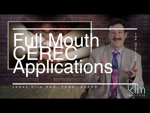 Full Mouth CEREC Applications