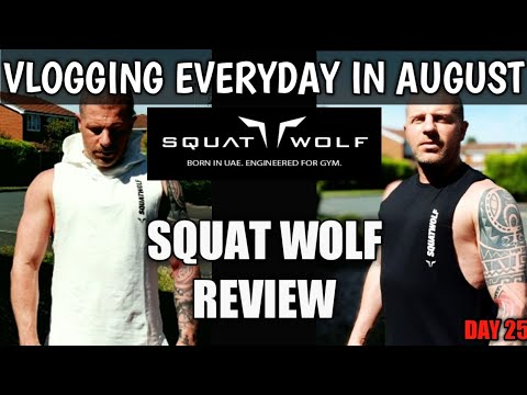 SQUAT WOLF WARRIOR REVIEW   HONEST CLOTHING HAUL   VLOGGING EVERYDAY IN AUGUST