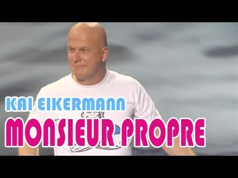 Kai EIKERMANN, Monsieur Propre