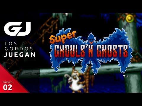 Super Ghouls 'n Ghosts - Los Gordos Juegan - Parte 2 | 3GB