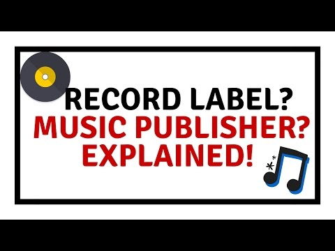 RECORD LABEL / MUSIC PULISHER EXPLAINED!