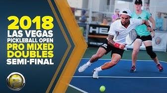 Pro Mixed Doubles SEMI FINALS - 2018 Las Vegas Pickleball Open