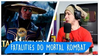 REACT Mortal Kombat 11 - Todos os FATALITIES
