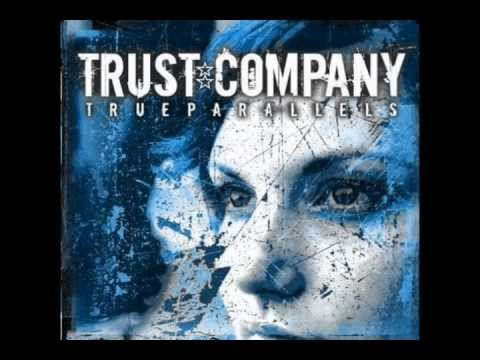 Trust Company - Breaking Down