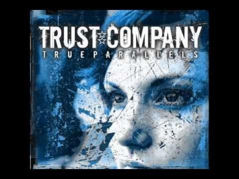 Trust Company - Breaking Down