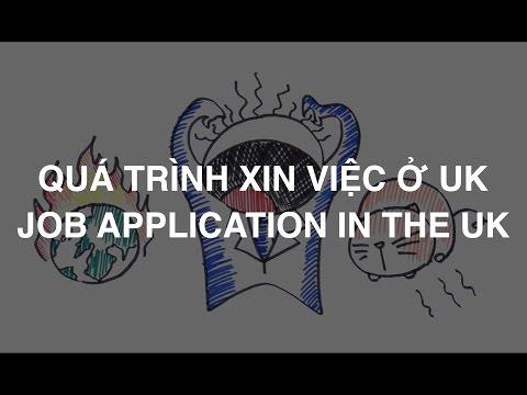 QUÁ TRÌNH XIN VIỆC Ở UK VÀ CHIA SẺ KINH NGHIỆM (JOB APPLICATION IN THE UK & TIPS)