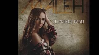 Sin ti - MALEH (EL PRIMER PASO)