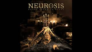 Neurosis - We All Rage in Gold