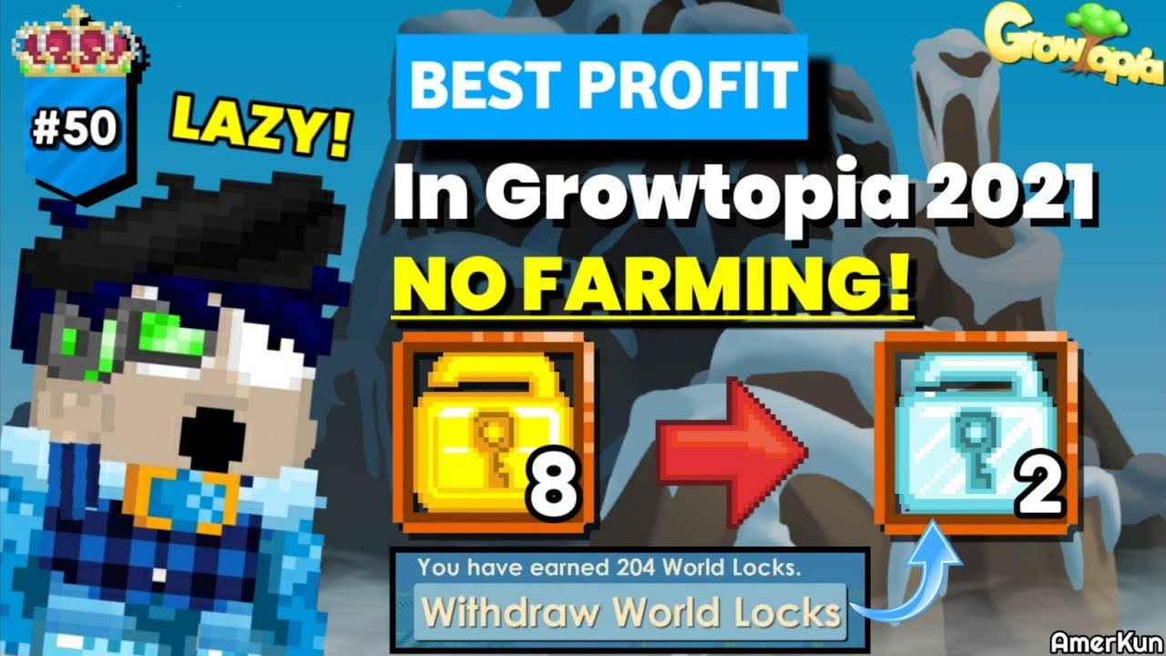 BEST LAZY PROFIT IN GROWTOPIA 2021!! 100% Work ( NO FARMING! )- Growtopia Profit #50   GROWTOPIA