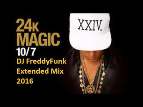 Bruno Mars - 24K Magic (DJ FreddyFunk Extended Mix)