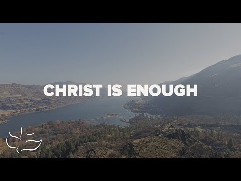 Christ is Enough | Maranatha! Music (Lyric Video)
