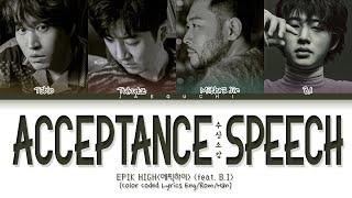 Download Epik High ft. BI - Acceptance Speech lyrics (에픽하이 비아이 수상소감 가사) (Color Coded Lyrics)