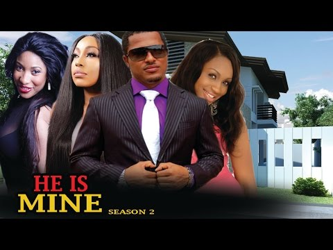 He Is Mine Season 2  - Best Of Van Vicker Latest Nigerian Nollywood Movie