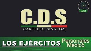 Los diez ejércitos del Cártel de Sinaloa.