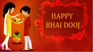 bhaidooj, #happy, #bhai, Happy bhai dooj 2018/ Bhaidooj whasappstatus/ Bhaidooj special song