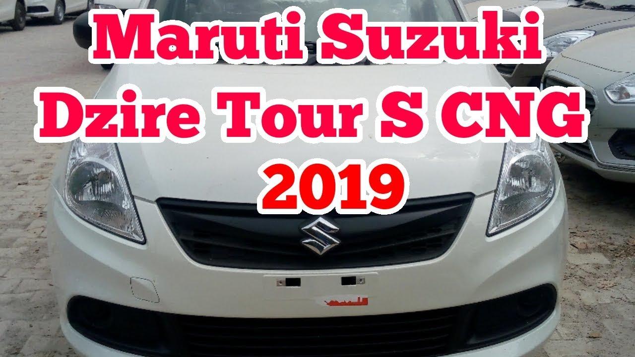 Maruti Suzuki Dzire Tour S Cng 2019 Real Review Interior And Exterior Youtube