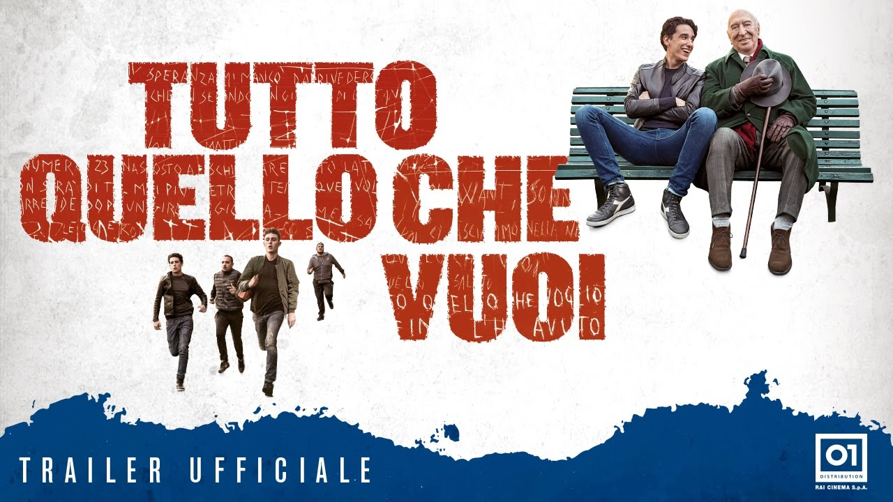 TUTTO QUELLO CHE VUOI (2017) di Francesco Bruni - Trailer ufficiale HD #1