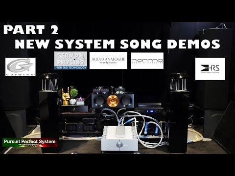 ALL NEW HIFI SYSTEM SONG DEMO German Physiks Speakers Audio Analogue Gutwire Norma HRS