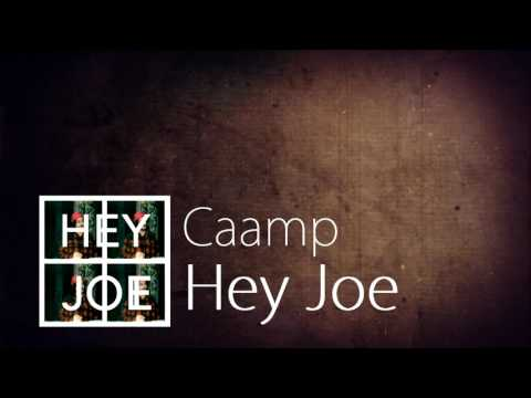 Caamp - Hey Joe (Audio)