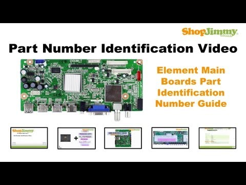 TV Part Number Identification Guide for Element Main Boards (LCD, LED, Plasma TVs)