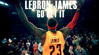 Lebron James - Go Get It - 2015 Season Mix ᴴᴰ