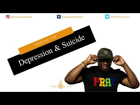 F.O.T.A. Prayer – Depression & Suicide