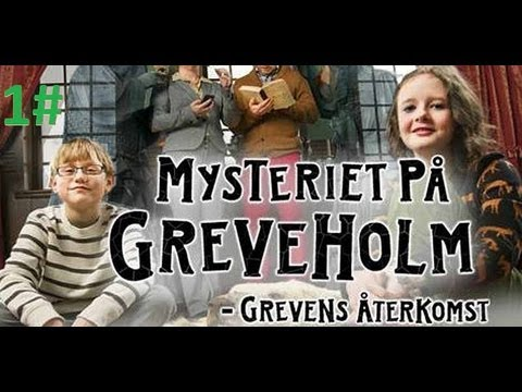 Del 1 Mysteriet på Greveholm 2 Svenska Julkalendern 2012