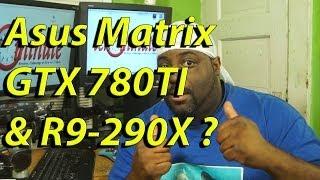 asus upcoming rog matrix graphic card release matrix r9 290x gtx 780ti