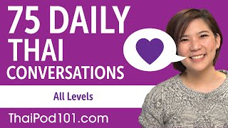 2 Hours of Daily Thai Conversations - Thai Practice for ALL Learners