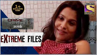 Crime Patrol - Extreme Files - ज़रूरत - Full Episode