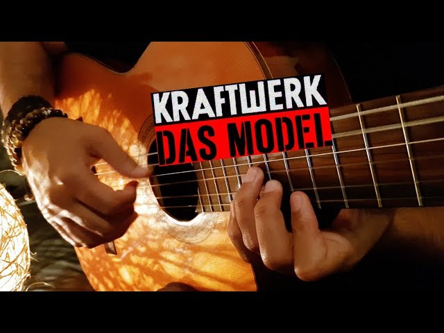 The Model on Classical Guitar (Kraftwerk) by Luciano Renan