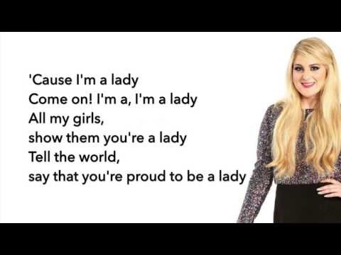 Meghan Trainor - I'm a Lady (Lyrics)