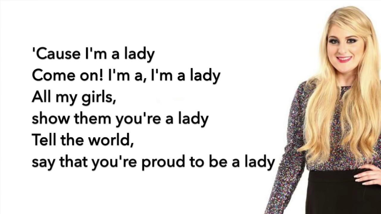 Meghan Trainor Im A Lady Lyrics Youtube