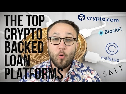 THE TOP CRYPTO-BACKED LOAN PLATFORMS | BLOCKFI, CELSIUS, SALT, CRYPTO.COM