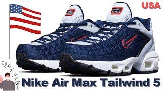 Nike Air Max Tailwind 5 USA