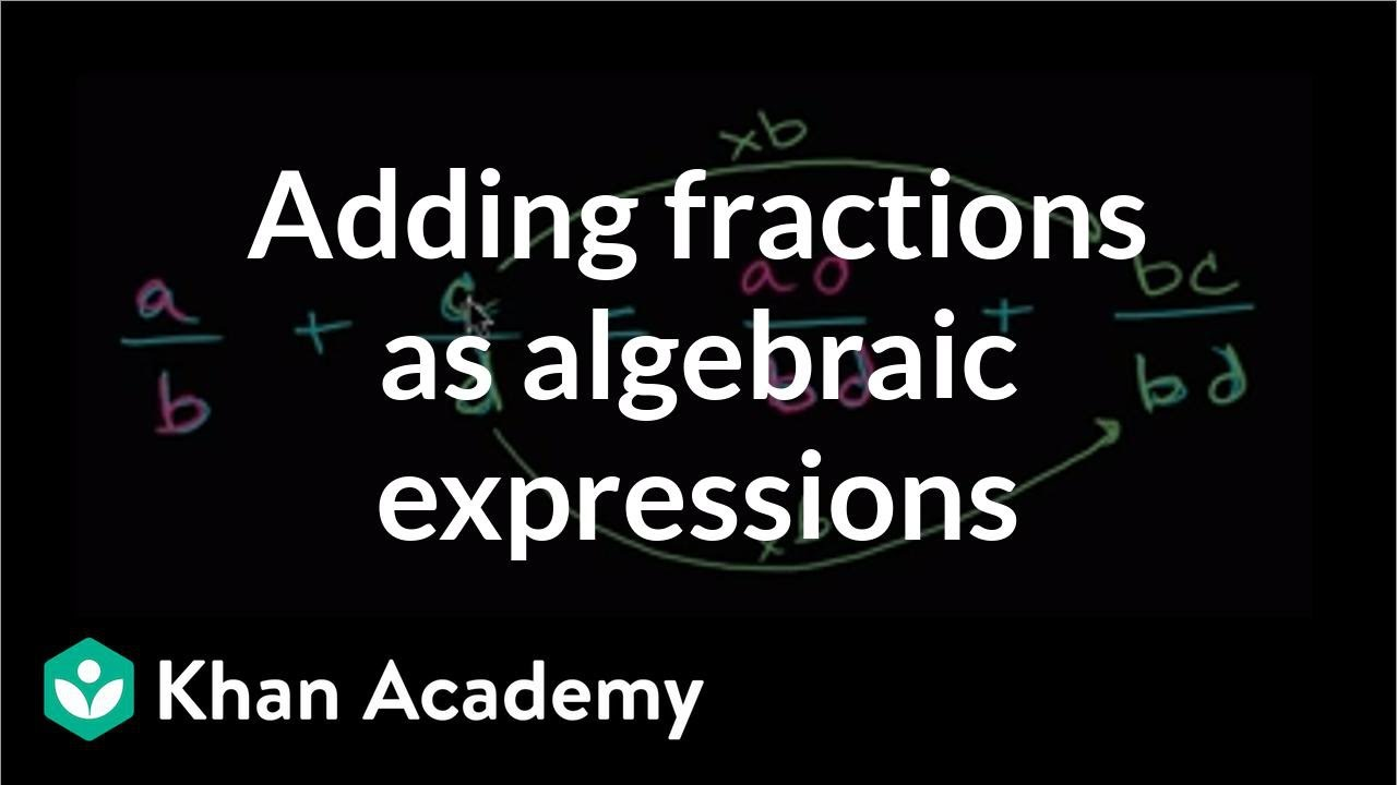 Intro To Adding Rational Expressions With Unlike Denominators (video) Khan  Academy