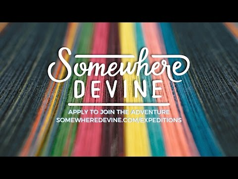 Join us in PERU!    Somewhere Devine Expedition 2017