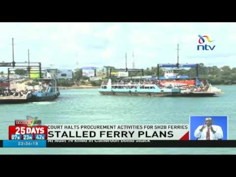 Court halts procurement activities for Sh2 billion ferries