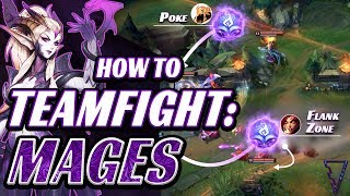 How To Teamfight As A Mage (in 10 minutes)